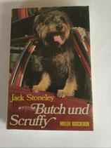 Stoneley Jack, Butch und Scruffy
