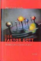 Hanns Cornelissen, Der Faktor Gott