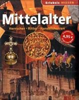 Mittelalter - Herrscher, Ritter, Handelsherren