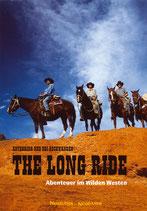 Edi Aschwanden, The long Ride - Abenteuer im wilden Westen