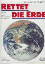 Jonathan Porritt, Rettet die Erde