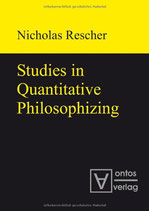 Rescher Nicholas, Studies in Quantitative Philosophizing