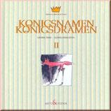Armand Isidor de Loup, Königsnamen Königsdramen Bd. 2