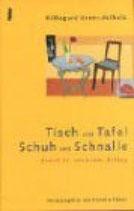 Urner-Astholz Hildegard, Tisch und Tafel, Schuh und Schnalle