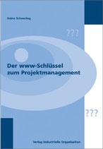 Scheuring Heinz, Der www-Schlüssel zum Projektmanagement