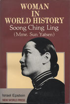 Epstein Israel, Woman in World History Soong Ching Ling: Soong Ching Ling - Mme.Sun Yatsen (Englisch)