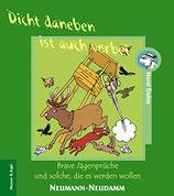 Dahm Horst, Dicht daneben ist auch vorbei: Brave Jägersprüche - und solche die es werden wollen