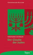 Ferdinand Dexinger, Der Glaube der Juden