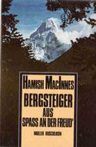 MacInnes Hamish, Bergsteiger aus Spass an der Freud