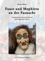 Martin Sieber, Faust und Mephisto an der Fasnacht