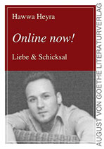 Heyra Hawwa, Online now! Liebe & Schicksal