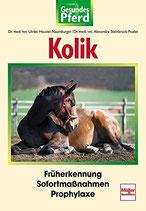Häusler-Naumburger Ulrike, Kolik: Früherkennung - Sofortmaßnahmen - Prophylaxe