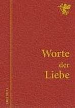 Kircher Bertram, Worte der Liebe