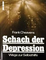 Cheavens Frank, Schach der Depression - Wege zur Selbsthilfe (antiquarisch)