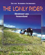 Edi und Katharina Aschwanden, The lonely Rider - Abenteuer aus Neuseeland
