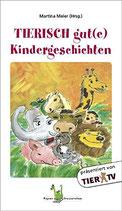 Meier Martina, Tierisch gute Kindergeschichten
