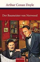 Conan Doyle Arthur, Sherlock Holmes - Der Baumeister von Norwood: Sechs Sherlock Holmes-Geschichten