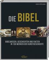 Pöppelman Christa, Die Bibel - Bibelwissen, Geschichten und Fakten in 150 Werken der Kunstgeschichte