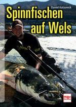 Daniel Katzoreck, Spinnfischen auf Wels