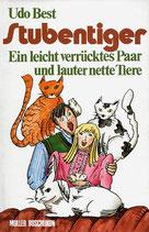 Best Udo, Stubentiger - Ein leicht verrücktes Paar und lauter nettei Tiere (antiquarisch)