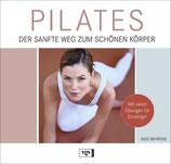 Inge Behrens, Pilates - Der sanfte Weg zum schönen Körper