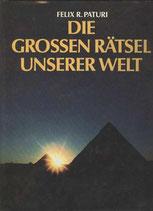 Paturi Felix R., Die grossen Rätsel unserer Welt (antiquarisch)