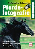 Dossenbach Monika und Hans, Handbuch Pferdefotographie (antiquarisch)