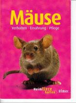 Mäuse - Verhalten - Ernährung - Pflege (antiquarisch)