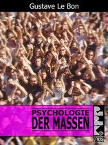 Gustave LeBon, Psychologie der Massen