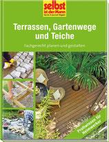 Terrassen, Gartenwege und Teiche - Fachgerecht planen und gestalten