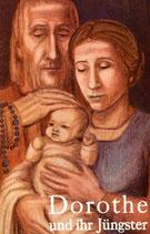 Lüthold-Minder Ida, Dorothe und ihr Jüngster (antiquarisch)