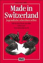 Made in Switzerland - Jugendliche schreiben selbst (antiquarisch)