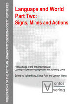 Munz Volker, Language and World. Part Two: Signs, Minds and Actions (Publications of the Austrian Ludwig Wittgenstein Society) (Englisch)