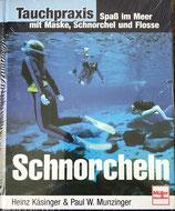 Kàsinger Heinz, Schnorcheln