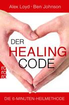 Loyd Alex / JOhnson Ben, Der Healing Code - Die 6-Minuten-Heilmethode (antiquarisch)