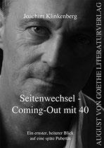 Klinkenberg Joachim, Seitenwechsel - Coming-Out mit 40