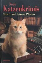 Neue Katzenkrimis - Mord auf leisen Pfoten (antiquarisch)