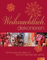 Weihnachtlich dekorieren