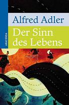 Adler Alfred, Der Sinn des Lebens (antiquarisch)