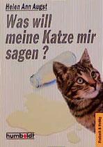 Augst Helen Ann, Was will meine Katze mir sagen? (antiquarisch)
