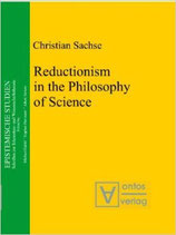 Christian Sachse, Reductionism in the Philosophy of Science