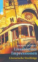 Scholl Sabine, LIssabonner Impressionen - Literarische Streifzüge