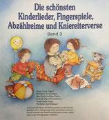 Die schönsten Kinderlieder Fingerspiele, Abzählreime und Kniereitverse Bd. 3