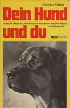 Mathis Christian, Dein Hund und du (antiquarisch)