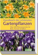 Handbuch der schönsten Gartenpflanzen