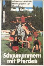 Hoffmann Martina, Schaunummern mit Pferden