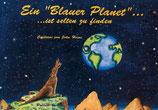 John Heine, Ein blauer Planet....