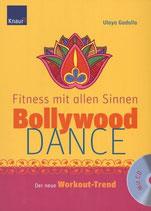 Ulaya Gadalla, Bollywood-Dance - Fitness mit allen Sinnen (M)