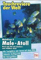 Tauchreviere der Welt, Malediven 2 - Male-Atoll