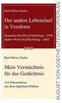 Zacke Karl-Heinx, Der andere Lebenslauf in Versform: Mein Vermächtnis für das Gedächtnis